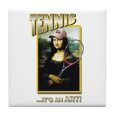 TENNIS...IT'S AN ART! (MONA L Tile Coaster