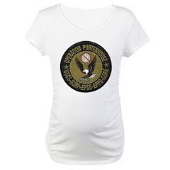 Operation Porterhouse Maternity T-Shirt
