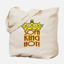 Sofa King Hot! Tote Bag