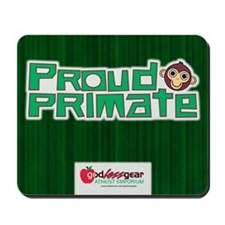 Proud Primate Mousepad