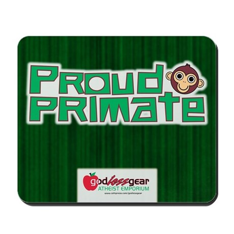 Proud Primate Mousepad