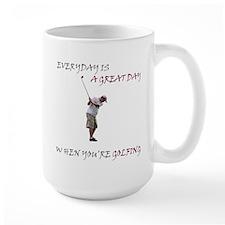 Great Day When You Golf Mug