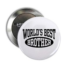 """World's Best Brother 2.25"""" Button"""