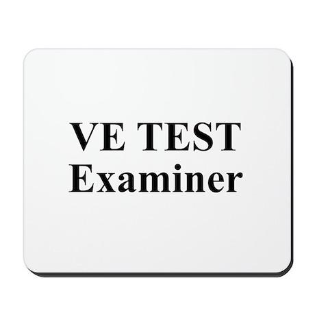 VE Test Examiner Mousepad