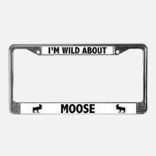 Wild About Moose License Plate Frame