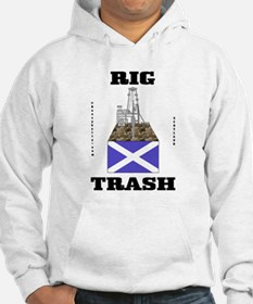 Scottish Rig Trash Hoodie,Oil,Gas