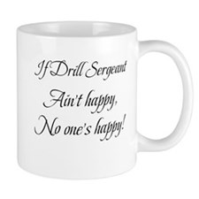 If Drill Sergeant..... Small Mug