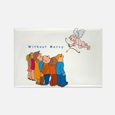 Without Mercy Rectangle Magnet