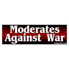Moderates Against War Bumper Bumper Sticker