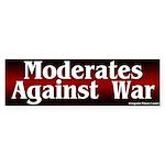 Moderates Against War Bumper Sticker
