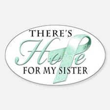 There's Hope for Ovarian Cancer Sister Decal