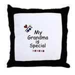 MY GRANDMA IS SPECIAL Throw Pillow