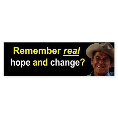 Remember Real Hope and Change? Sticker (Bumper)