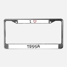 I Love TESSA License Plate Frame