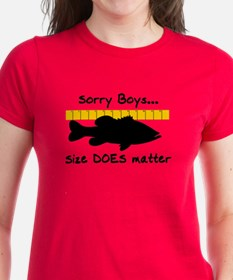 SORRY BOYS... SIZE DOES MATTE Tee