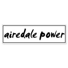 Airedale POWER Bumper Car Sticker
