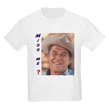 Reagan: miss me? T-Shirt