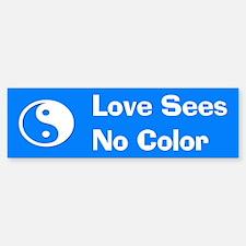 Love Sees No Color Bumper Sticker (A)