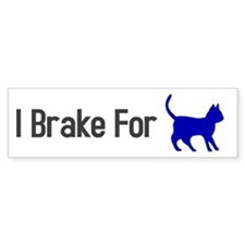 I Brake for Cats (A) Bumper Sticker