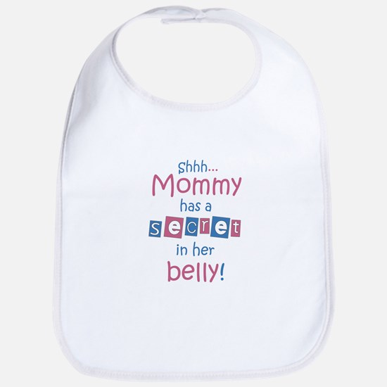 Shhh... Mommy has a secret Bib
