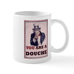 You Are A Douche! Mug