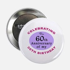 """Funny 90th Birthday Gag 2.25"""" Button (10 pack)"""