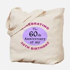 Funny 90th Birthday Gag Tote Bag