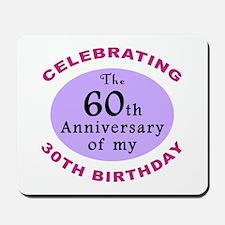 Funny 90th Birthday Gag Mousepad