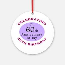 Funny 90th Birthday Gag Ornament (Round)