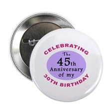 "Funny 75th Birthday Gag 2.25"" Button (10 pack)"