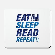 Eat Sleep Read Repeat Mousepad