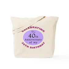 Funny 70th Birthday Gag Tote Bag