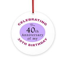 Funny 70th Birthday Gag Ornament (Round)