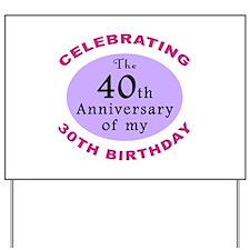 Funny 70th Birthday Gag Yard Sign