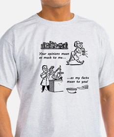 Opinions vs Facts T-Shirt