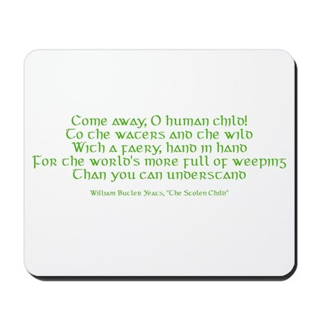 Yeats Faery Quote Mousepad