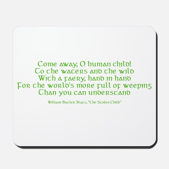 Yeats Faery Quote Mousepad