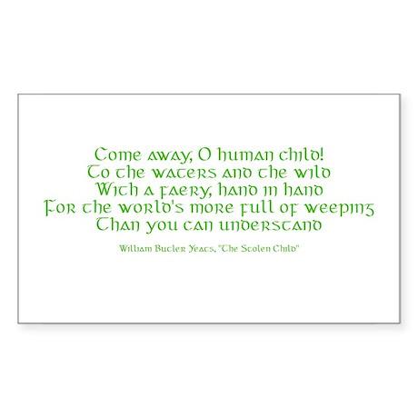 Yeats Faery Quote Sticker (Rectangle)