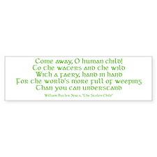 Yeats Faery Quote Bumper Sticker