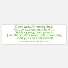 Yeats Faery Quote Sticker (Bumper)