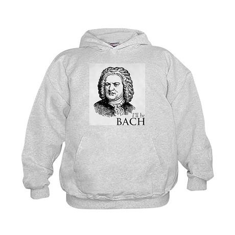 I'll Be Bach Kids Hoodie