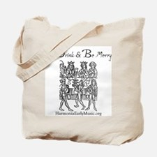 Eat Drink Be Merry 1 Tote Bag