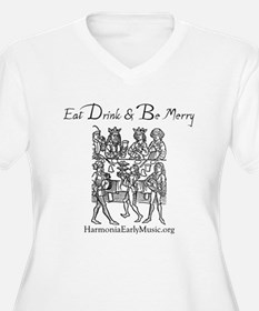 Eat Drink Be Merry 1 T-Shirt