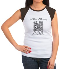 Eat Drink Be Merry 1 Women's Cap Sleeve T-Shirt