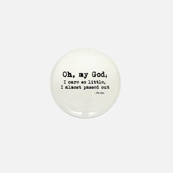 'Scrubs - Dr Cox Quote' Mini Button