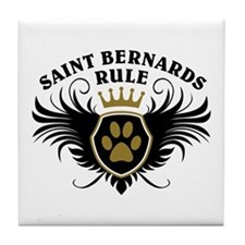 Saint Bernards Rule Tile Coaster