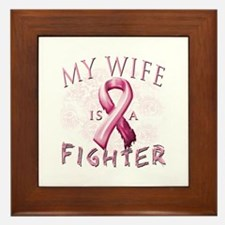 My Wife Is A Fighter Framed Tile