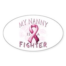 My Nanny Is A Fighter Decal