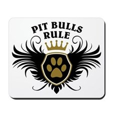 Pit Bulls Rule Mousepad