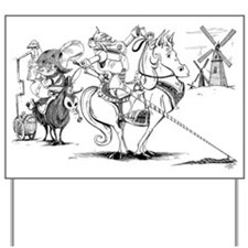Don Quixote Yard Sign